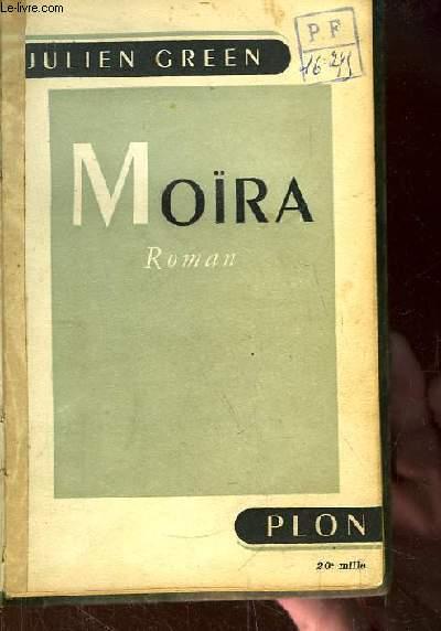 Moïra. Roman