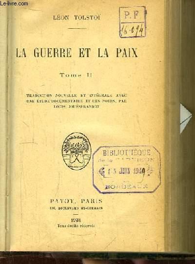 La Guerre et la Paix, TOME 2.