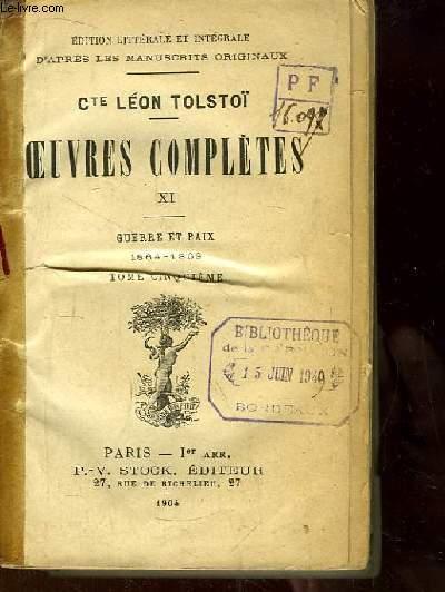 Oeuvres Complètes, n°XI : Guerre et Paix, 1864 - 1869, TOME 5