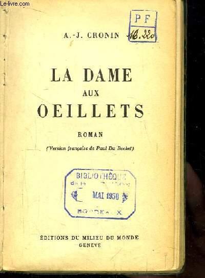 La Dame aux Oeillets. Roman. (version française de Paul Du Bouchet).