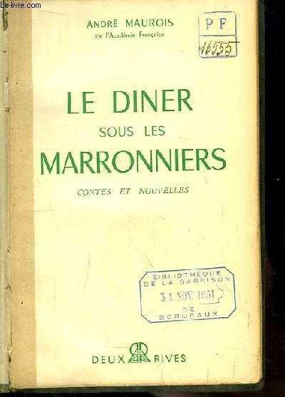 Le diner sous les marronniers. Contes et Nouvelles.