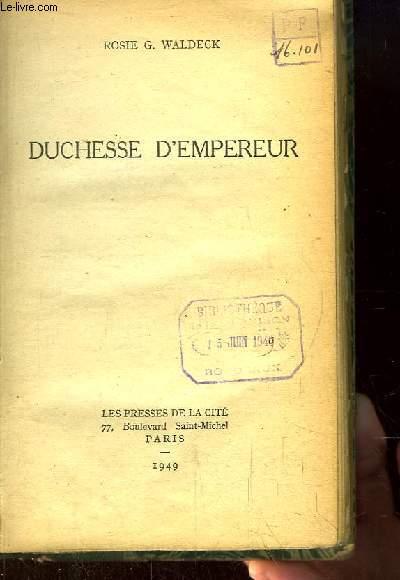 Duchesse d'Empereur.