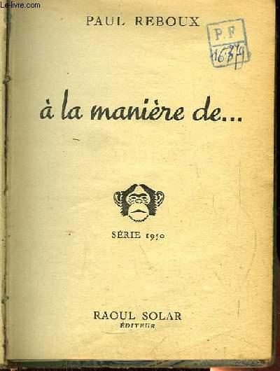 A la Manière de ... Série 1950