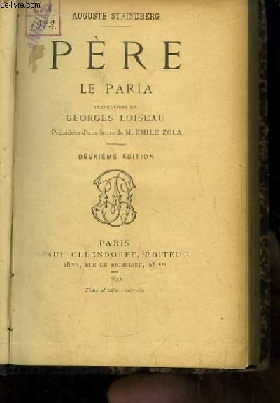 Père. Le Paria. Drames et Comédies, TOME 3.