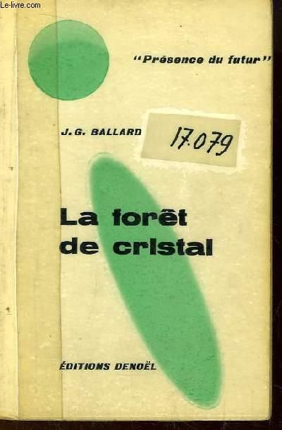 La forêt de cristal.