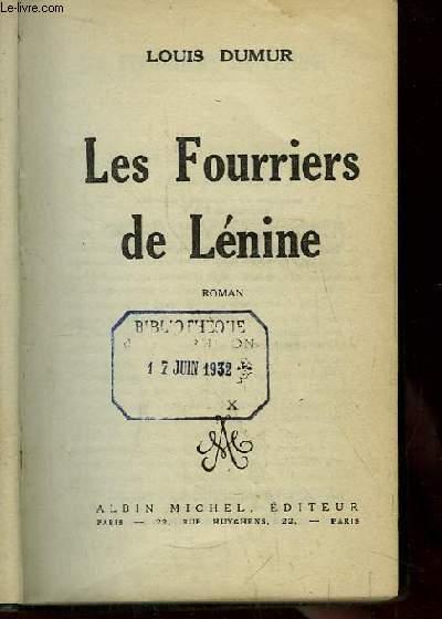 Les Fourriers de Lénine. Roman.