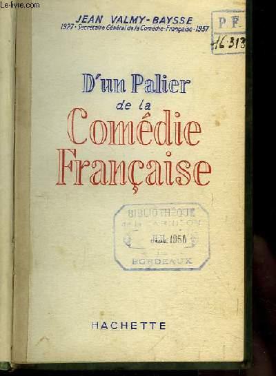 D'un Palier de la Comédie Française.