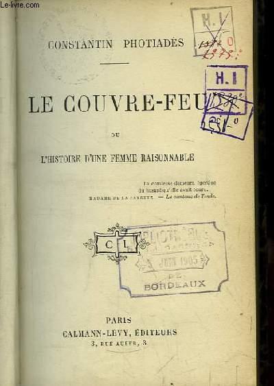 Le Couvre-Feu ou L'Histoire d'une femme raisonnable.