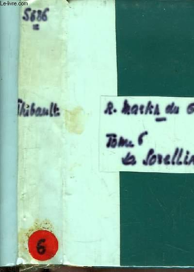 Les Thibault, 5ème partie : La Sorellina.