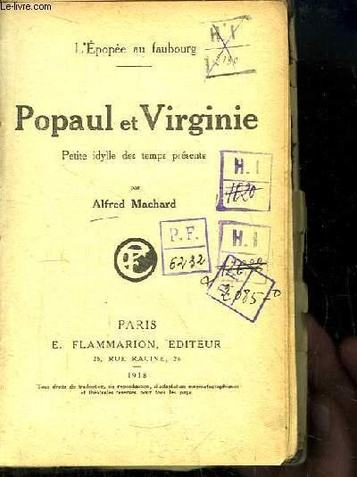 Popaul et Virginie. Petite idylle des temps présents. L'Epopée au Faubourg.