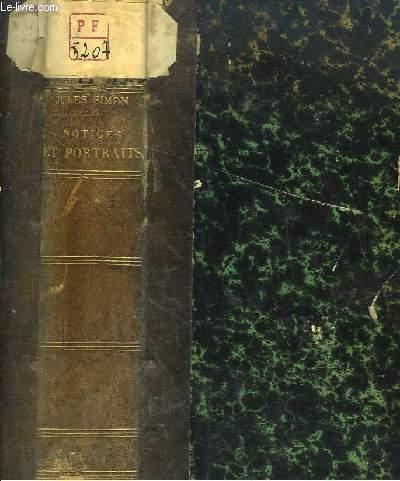 Notices et Portraits. Caro - Louis Reybaud - Michel Chevalier - Fustels de Coulanges.