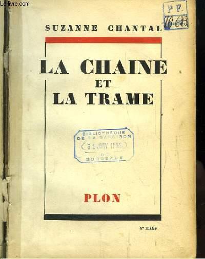 La Chaine et la Trame.