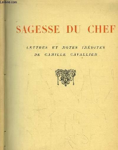 Sagesse du Chef. Lettres et notes inédites.