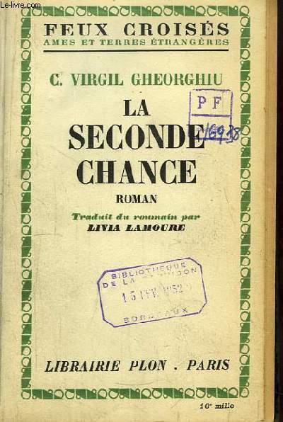 La Seconde Chance. Roman