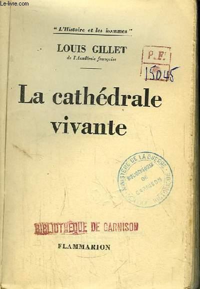 La Cathédrale Vivante.