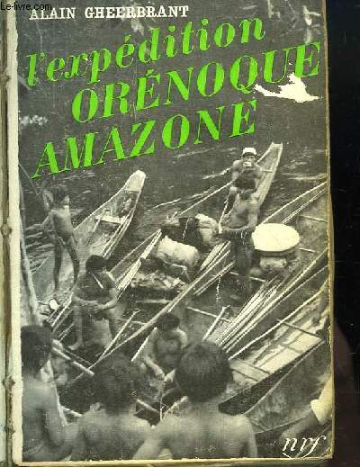 L'expédition Orénoque Amazone, 1948 - 1950