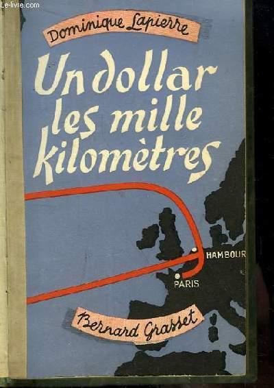 Un Dollar les Mille Kilomètres.