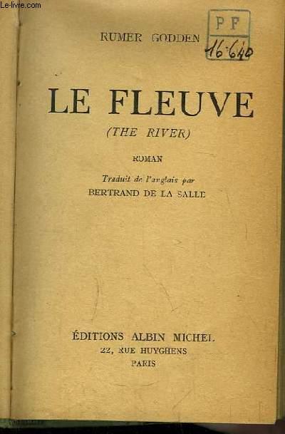 Le Fleuve (The River)