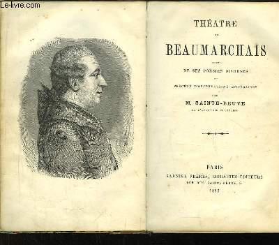 Théâtre de Beaumarchais. Suivi de ses poésies diverses et précédé d'observations littéraires, par Sainte-Beuve.