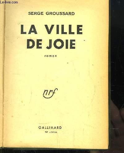 La Ville de Joie.