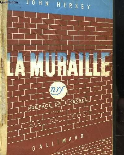 La Muraille (The Wall).