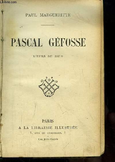 Pascal Géfosse. Moeurs du jour.