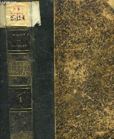 Oeuvres de Walter Scott. TOME 1er : Waverley, ou il y a soixante ans.