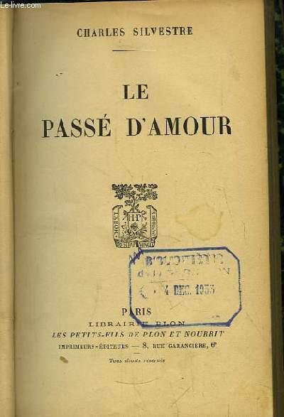 Le Passé d'Amour.