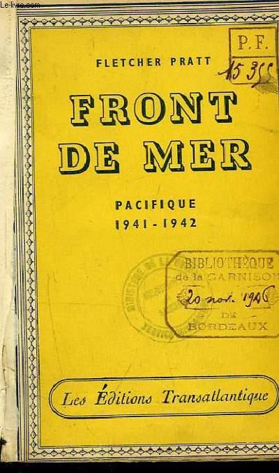 Front de Mer. Pacifique 1941- 1942