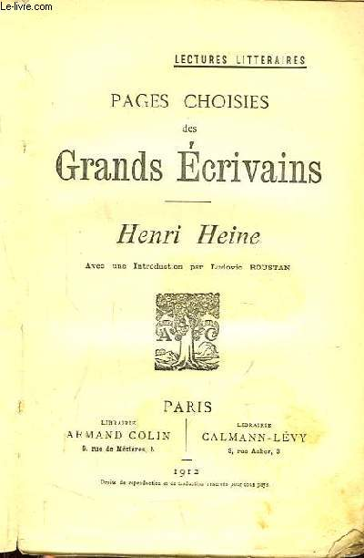 Pages choisies des Grands Ecrivains. Henri Heine.