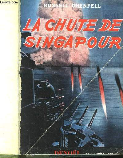 La Chute de Singapour (Main Fleet to Singapour)