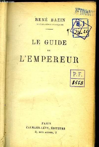Le Guide de l'Empereur.