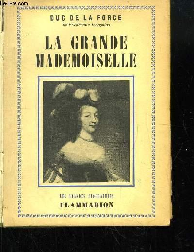 La Grande Demoiselle.