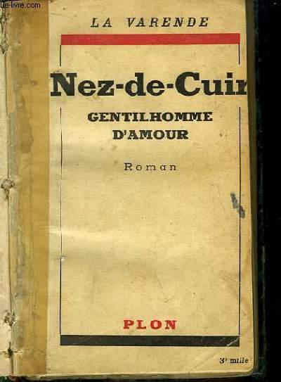 Nez-de-Cuir. Gentilhomme d'Amour.
