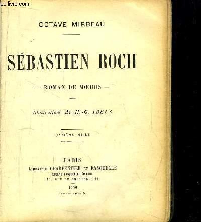 Sébastien Roch. Roman de moeurs.