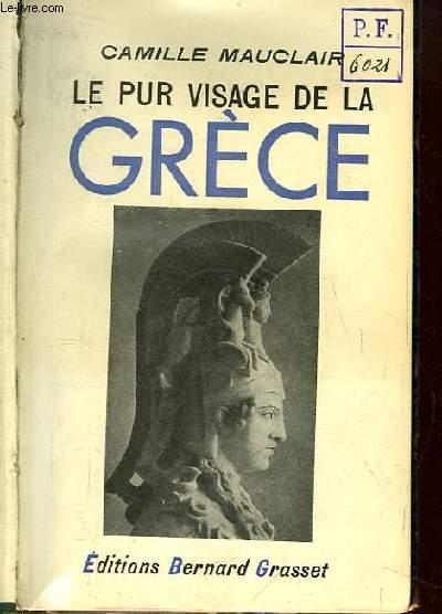 Le Pur Visage de la Grèce.
