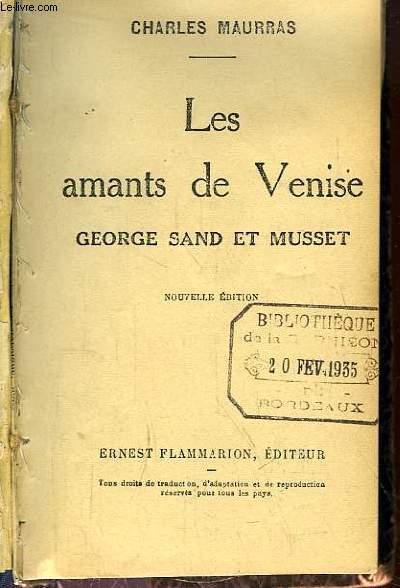 Les amants de Venise. Georges Sand et Musset.