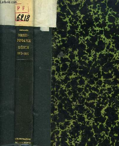 Correspondance inédite, 1865 - 1904.