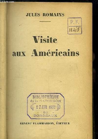 Visite aux Américains.