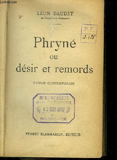 Phryné ou désir et remords. Roman contemporain.