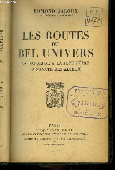 Les Routes du Bel Univers. La danseuse à la jupe noire, La Sonate des Adieux