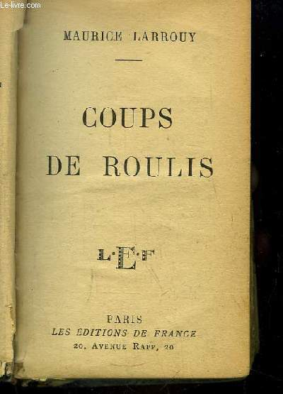 Coups de Roulis.