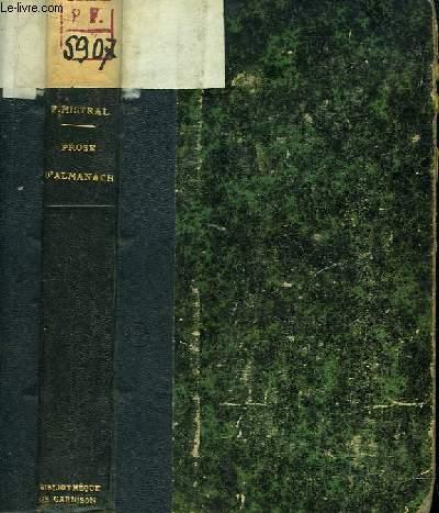 Prose d'Almanach. Gerbes de contes, Récits, Fabliaux, Sornette de ma Mère l'Oie, Légendes, Facéties, Devis divers.