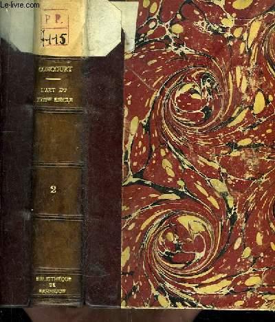 L'Art du XVIIIe siècle. 2ème série : Greuze, Gravelot, Les Saint-Aubin, Cochin.