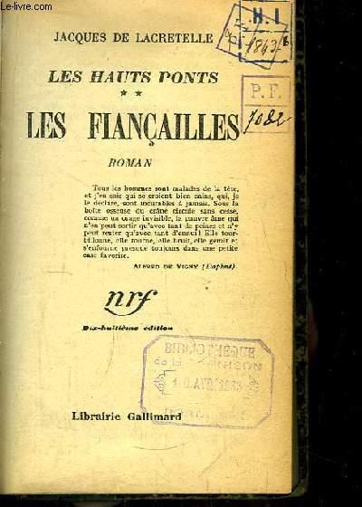 Les Hauts Ponts. TOME 2 : Les Fiançailles.