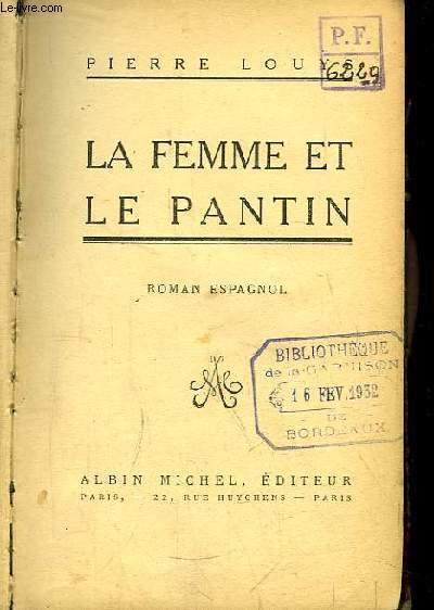 La Femme et le Pantin. Roman Espagnol.