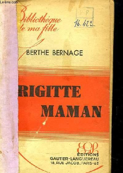 Brigitte Maman.