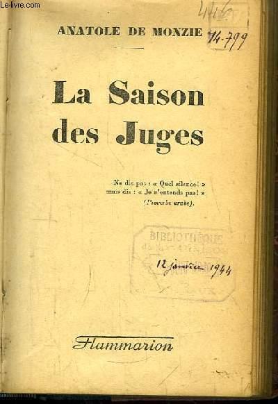 La Saison des Juges.