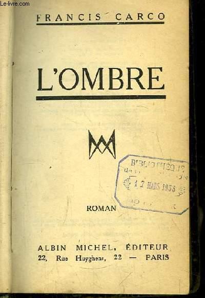 L'Ombre. Roman