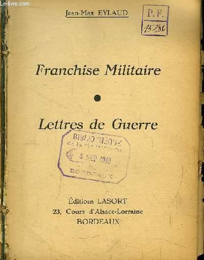 Franchise Militaire. Lettres de Guerre